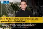 Ksiądz Bochyński przeprasza