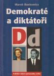 Marek Bankowicz Demokraté a diktátoři